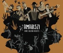 Amariszi Nine Balkan Nights